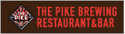 THE PIKE BREWING RESTAURANT&BAR
